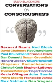 Conversations on Consciousness ebook by Susan Blackmore