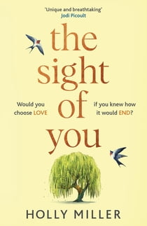 The Sight of You - the love story of 2020 that will break your heart ebook by Holly Miller