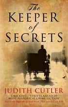 The Keeper of Secrets ebook by Judith Cutler