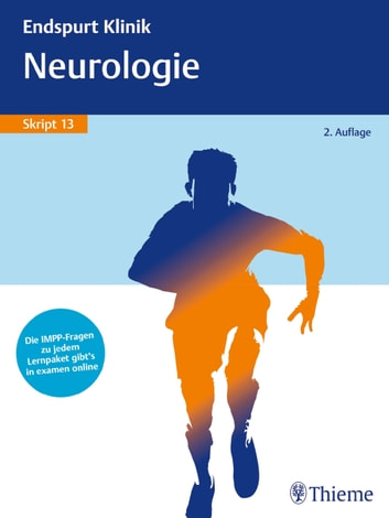 Endspurt Klinik Skript 13: Neurologie eBook by Thieme