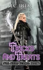 Tricks and Treats - Nox: Night Cursed, #2 ebook by J.C. Diem