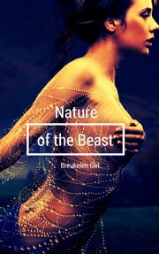 Nature of the Beast ebook by Breukelen Girl