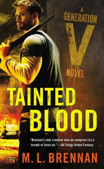 Tainted Blood ebook by M.L. Brennan