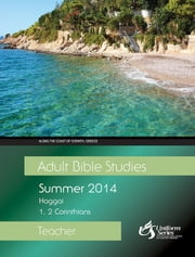 Adult Bible Studies Summer 2014 Teacher ebook by Hornberger, Lou,Stan Purdum,Martha Myre