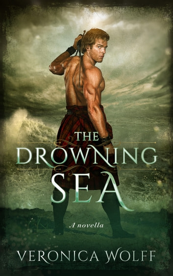 The Drowning Sea ebook by Veronica Wolff