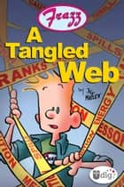 Frazz: A Tangled Web ebook by Jef Mallett