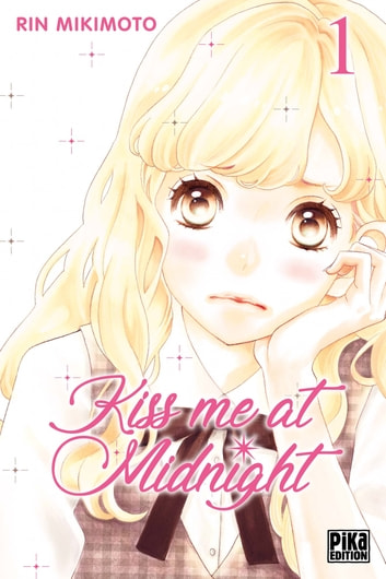 Kiss me at Midnight T01 eBook by Rin Mikimoto
