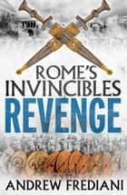 Revenge - An epic historical adventure novel ebook by Andrew Frediani