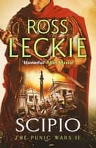 Scipio ebook by Ross Leckie