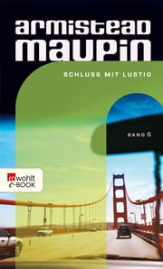 Schluss mit lustig ebook by Armistead Maupin