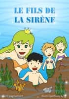 Le fils de la sirène ebook by Kamon