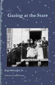 Gazing at the Stars ebook by Jean Abinader Sr., Geralyn Abinader