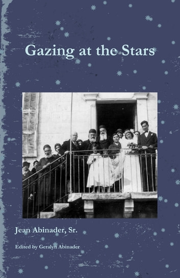 Gazing at the Stars ebook by Jean Abinader Sr.,Geralyn Abinader