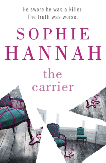 The Carrier - Culver Valley Crime Book 8 ebook by Sophie Hannah