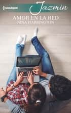 Amor en la red ebook by NINA HARRINGTON