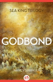 Godbond ebook by Nancy Springer