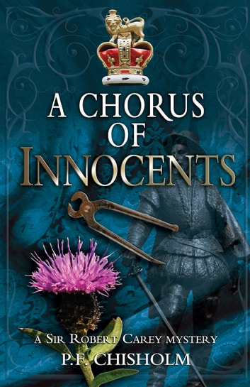 A Chorus of Innocents ebook by P F Chisholm