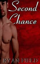 Second Chance ebook by Ryan Field