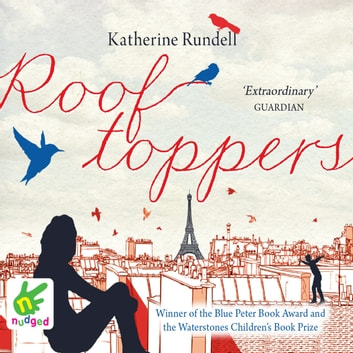 Rooftoppers audiobook by Katherine Rundell