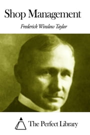 Shop Management ebook by Frederick Winslow Taylor