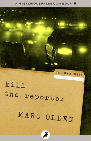Kill the Reporter ebook by Marc Olden