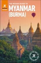 The Rough Guide to Myanmar (Burma) ebook by Rough Guides