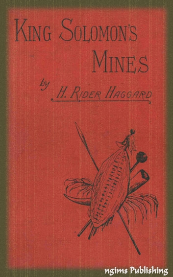 King Solomon's Mines (Illustrated + Audiobook Download Link + Active TOC) ebook by H. Rider Haggard