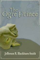 The Ogre Prince ebook by Jefferson Blackburn-Smith