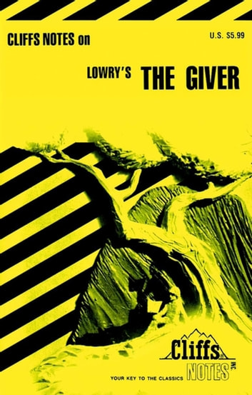 CliffsNotes on Lowry's The Giver eBook by Suzanne Pavlos