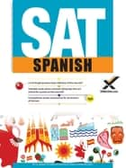 SAT Spanish 2017 ebook by Celina Martinez,Andrés Felipe Hensley,Sharon A Wynne