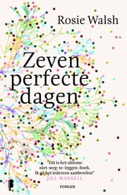 Zeven perfecte dagen ebook by Rosie Walsh, Anne Jongeling