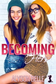 Becoming Hers ebook by Alyson Belle