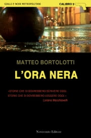 L'ora nera ebook by Matteo Bortolotti