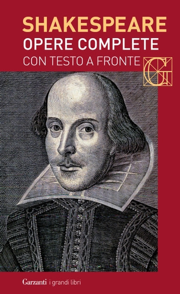 Opere complete. Con testo a fronte eBook by William Shakespeare