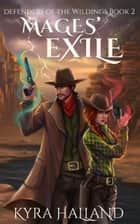 Mages' Exile ebook by Kyra Halland