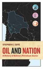 Oil and Nation ebook by Stephen C. Cote
