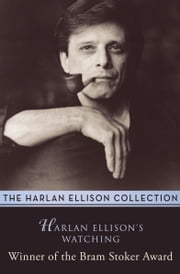 Harlan Ellison's Watching ebook by Harlan Ellison