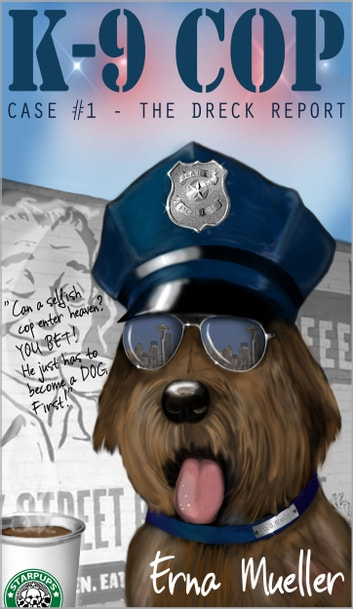 K-9 Cop ebook by Erna Mueller