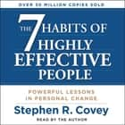 The 7 Habits of Highly Effective People Audiolibro by Stephen R. Covey, Stephen R. Covey