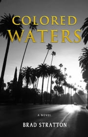 Colored Waters ebook by Brad Stratton
