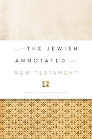 The Jewish Annotated New Testament ebook by Amy-Jill Levine,Marc Z. Brettler