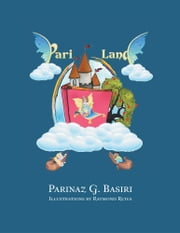 PARI LAND ebook by Parinaz G. Basiri
