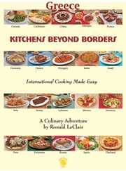 Kitchens Beyond Borders Greece ebook by Ronald LeClair