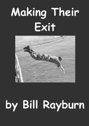 Making Their Exit ebook by Bill Rayburn
