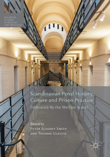 Penal Exceptionalism?: Nordic Prison Policy and Practice