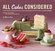 All Cakes Considered ebook by Melissa Gray,Annabelle Breakey