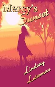 Mercy's Sunset ebook by Lindsay Luterman