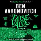 False Value - The Sunday Times Number One Bestseller audiobook by Ben Aaronovitch