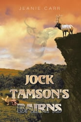 Jock Tamson's Bairns ebook by Jeanie Carr