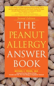 The Peanut Allergy Answer Book: 2nd Edition ebook by Michael C Young